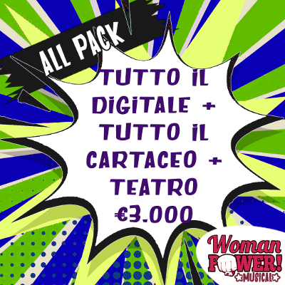 Woman Power il Musical - Pack ALL+