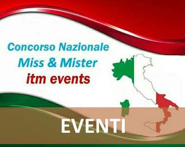 Miss e Mister ITM events - Toscana 2018