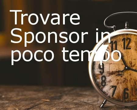 Trovare sponsor in poco tempo