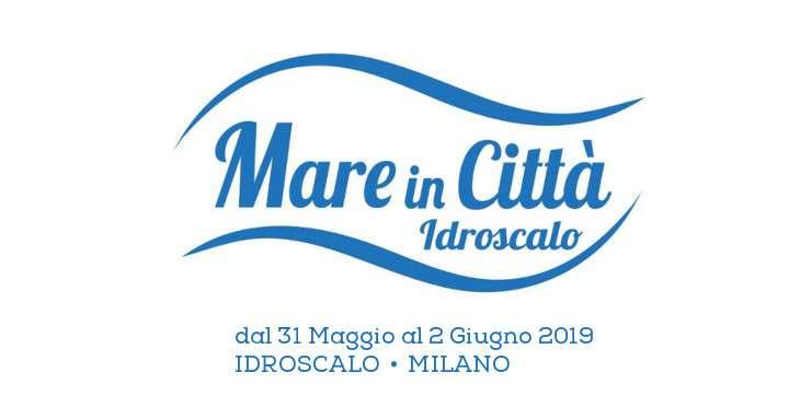 Mare in città 2019 - Idroscalo di Milano - 31 Maggio - 2 Giugno